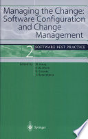 Managing the Change  Software Configuration and Change Management Book