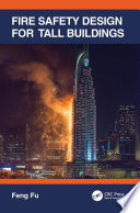 Fire Safety Design for Tall Buildings