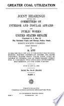 Greater Coal Utilization  June 10 and 11  1975 Book