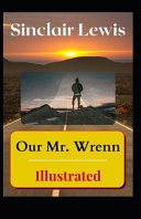 Our Mr  Wrenn Illustrated