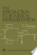 An Introduction to Biomedical Instrumentation