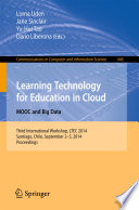 Learning Technology for Education in Cloud - MOOC and Big Data