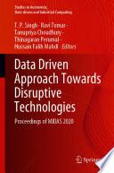 Data Driven Approach Towards Disruptive Technologies
