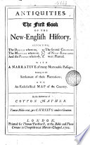 Antiquities  The First Book Of The New English History