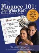 Finance 101: The Whiz Kid's Perfect Credit Guide Pdf/ePub eBook