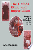 The Games Ethic and Imperialism Book