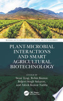 Plant Microbial Interactions and Smart Agricultural Biotechnology Book