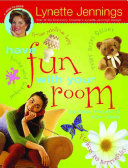 Have Fun with Your Room