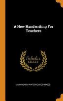 A New Handwriting for Teachers