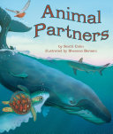 Animal partners / by Scotti Cohn ; illustrated by Shennen Bersani.