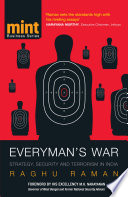 """""""Everyman's War: Strategy, Security and Terrorism in India"""" by Raghu Raman"""