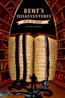 Bert's Misadventures - The Book of Magic