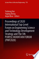 Proceedings of 2020 International Top-Level Forum on Engineering Science and Technology Development Strategy and The 5th PURPLE MOUNTAIN FORUM (PMF2020)