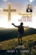 MASTERING THE JOURNEY TO DIVINE HEALING Pdf/ePub eBook