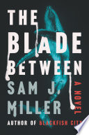 The Blade Between Book PDF