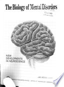 The Biology of Mental Disorders Book