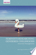 Feminists Researching Gendered Childhoods Book PDF