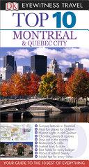 DK Eyewitness Top 10 Travel Guide: Montreal & Quebec City