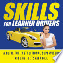 Skills for Learner Drivers Book