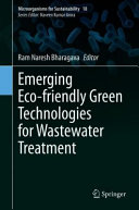 Emerging Eco friendly Green Technologies for Wastewater Treatment