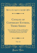 Catalog Of Copyright Entries Third Series Vol 12