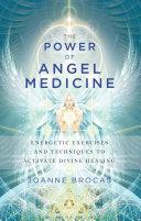 The Power of Angel Medicine