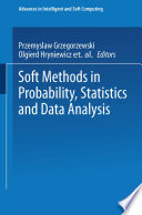 Soft Methods in Probability  Statistics and Data Analysis