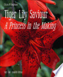 Tiger Lily Saviour