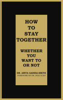 How to Stay Together