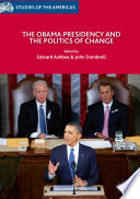 The Obama Presidency And The Politics Of Change Book PDF