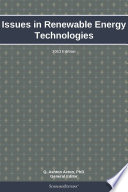 Issues in Renewable Energy Technologies: 2013 Edition