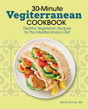 30 Minute Vegiterranean Cookbook