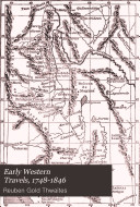Early Western Travels  1748 1846