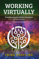 Working Virtually: Transforming the Mobile Workplace