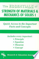 The Essentials of Strength of Materials and Mechanics of Solids I