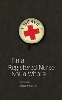 I'm a Registered Nurse Not a Whore [Pdf/ePub] eBook