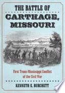 The Battle Of Carthage Missouri