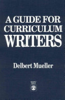 A Guide for Curriculum Writers