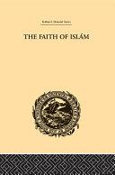The Faith of Islam Pdf/ePub eBook