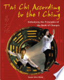T ai Chi According to the I Ching