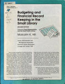 Budgeting and Financial Record Keeping in the Small Library