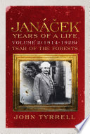 Janacek Years Of A Life Volume 2 1914 1928