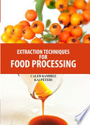 Extraction Techniques for Food Processing