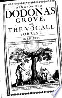 Dendrologia Dodona S Grove Or The Vocall Forrest