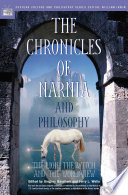 The Chronicles Of Narnia And Philosophy Book PDF