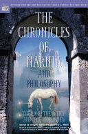 The Chronicles of Narnia and Philosophy