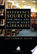 Reference Sources For Small And Medium Sized Libraries Eighth Edition