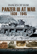 Panzer III at War, 1939–1945