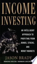 Income Investing with Bonds  Stocks and Money Markets