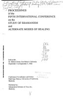 Proceedings of the Fifth International Conference on the Study of Shamanism and Alternate Modes of Healing